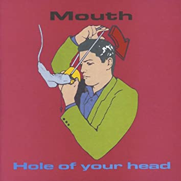 Hole Of Your Head