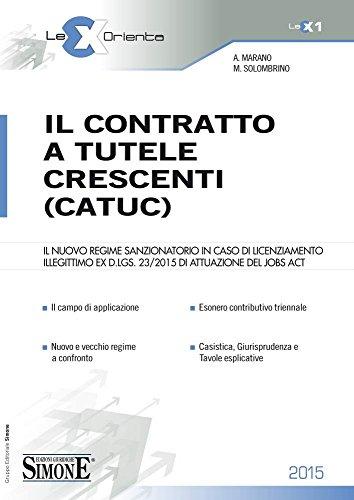 Il contratto a tutele crescenti (CATUC)