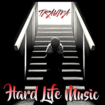 Hard Life Music