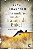 Enna Andersen und der trauernde Enkel