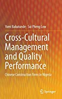 Cross-Cultural Management and Quality Performance: Chinese Construction Firms in Nigeria