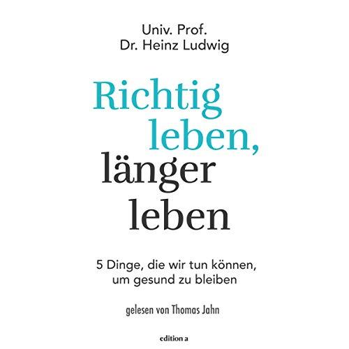 Richtig leben, länger leben audiobook cover art