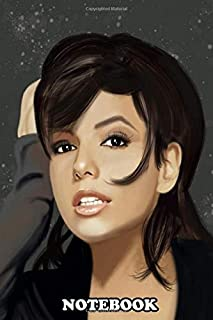 Notebook: Eva Longoria Is An American Actress Producer Directo , Journal for Writing, College Ruled Size 6