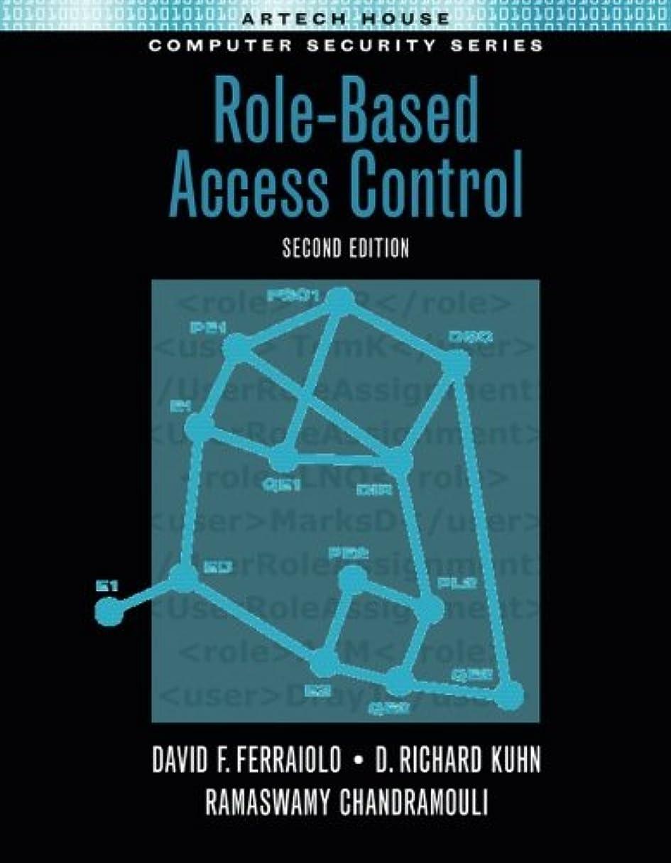 剥ぎ取る共和党呼びかけるRole-Based Access Control (Artech House Computing Library)