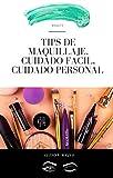 Mas de 10 tips de belleza : Maquillaje  , belleza, cuidado facial  facil y barato , información de interés