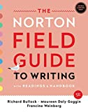 The Norton Field Guide to Writing: with Readings and Handbook, MLA 2021 and APA 2020 Update Edition