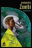 Zombi (LA BIBLIOTECA DE CARFAX)