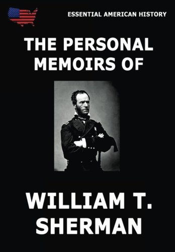 Compare Textbook Prices for The Personal Memoirs Of William T. Sherman: All Volumes  ISBN 9783849676100 by Sherman, William T.