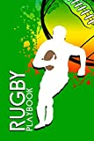 Rugby Playbook: Practical notebook for rugby enthusiasts | Guided logbook for tracking progress, planning strategies or just taking notes
