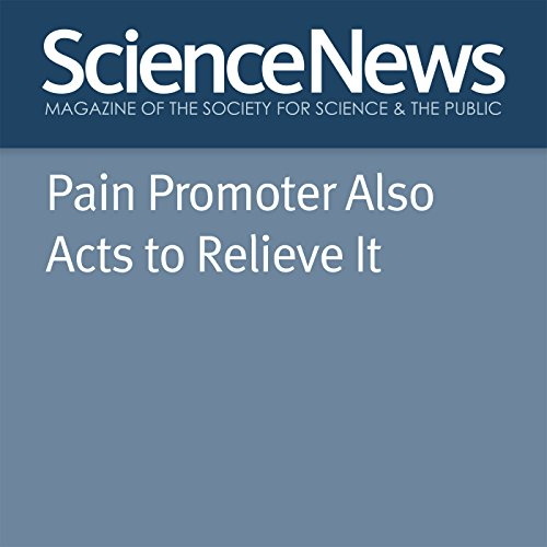 Pain Promoter Also Acts to Relieve It cover art