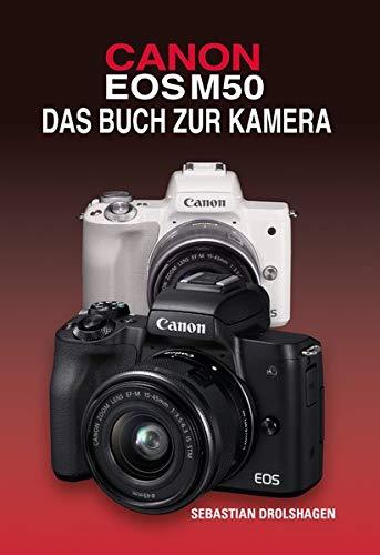 CANON EOS M50 Das Buch zur Kamera