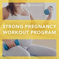 Strong Pregnancy Workout Program