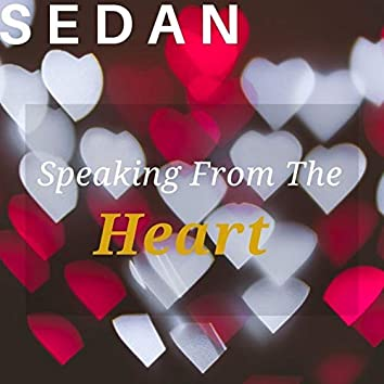 """""""Speaking from the Heart"""""""
