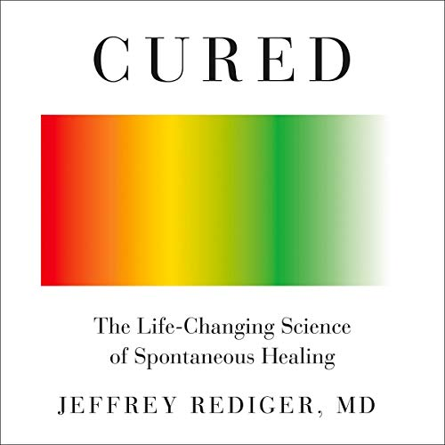 Cured Audiobook By Jeffrey Rediger MD cover art