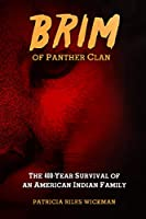 Brim of Panther Clan: The 400-Year Survival of an American Indian Family