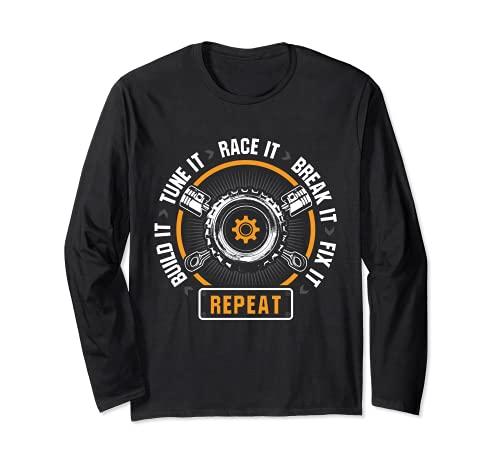 Tune It Race It Break It Fix It Repeat Car Tuning Tuner 長袖Tシャツ