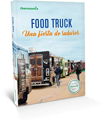 Food Truck. Una fiesta de sabores