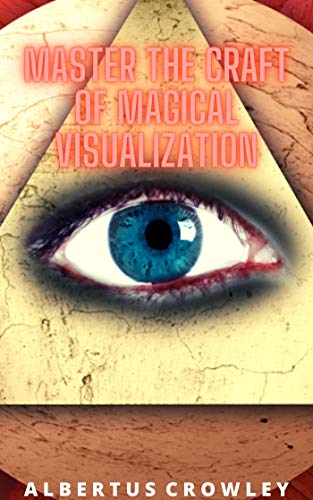 Master the Craft of Magical Visualization (English Edition)