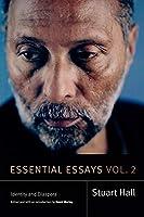 Essential Essays: Identity and Diaspora (Stuart Hall: Selected Writings)
