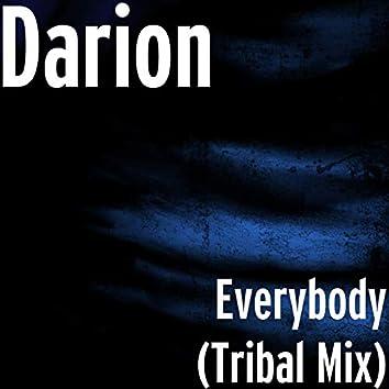 Everybody (Tribal Mix)