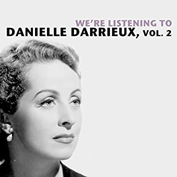 We're Listening To Danielle Darrieux, Vol. 2