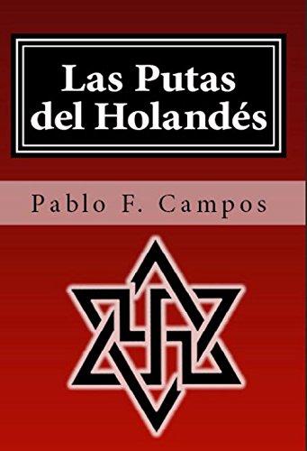 Las Putas del Holandés (Los hijos de Lucifer nº 1) eBook: Campos, Pablo F.: Amazon.es: Tienda Kindle