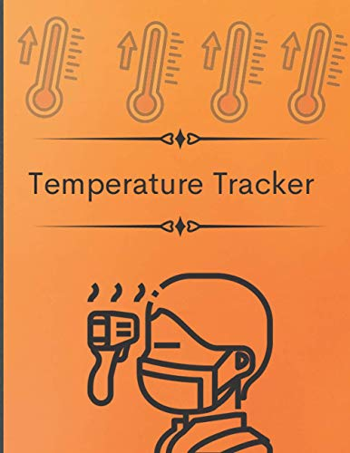 Temperature Log Book :Temperature Health Checkup Log Book Temperature Tracker for Employees, Patients, Visitors 120 pages ( 8.5 & 11 inch ): Body ... Tracker , Temperature monitor note book