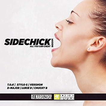 Sidechick Riddim