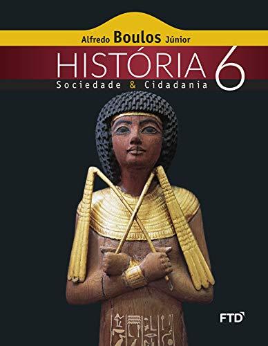 História, Sociedade e Cidadania - 6ª ano