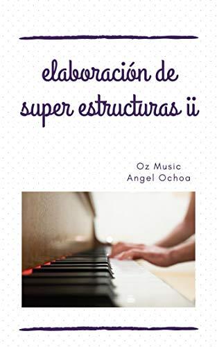 elaboración de superestructuras II: licenciatura en música