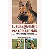 Adiestramiento del pastor Alemán, el (Perros De Raza (de Vecchi))