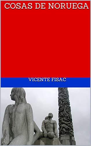 Cosas de Noruega (Spanish Edition)
