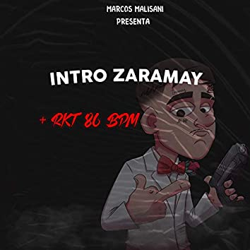 Intro Zaramay Rkt+ 86Bpm
