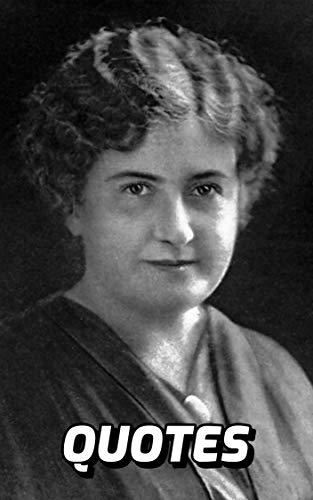 Maria Montessori Quotes: The Very Best Quotes By The Celebrated Educator Maria Montessori (English Edition)