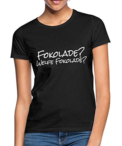 Welfe Fokolade? Schokolade Liebhaber Frauen T-Shirt, XL, Schwarz