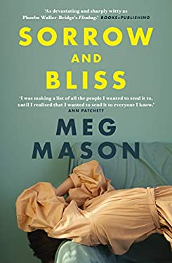 Sorrow and Bliss: the instant Sunday Times bestseller