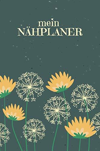 Nähplaner: für deine neuen Nähprojekte zum Ausfüllen mit Maßtabellen + Projektseiten   Motiv: Pusteblumen
