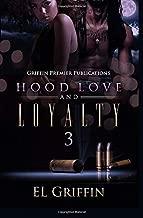 Hood Love and Loyalty 3 (Hood Series)