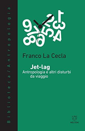 Jet-lag. Antropologia e altri disturbi da viaggio
