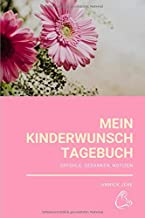 Mein Kinderwunsch-Tagebuch - Gefühle, Gedanken, Notizen (German Edition)