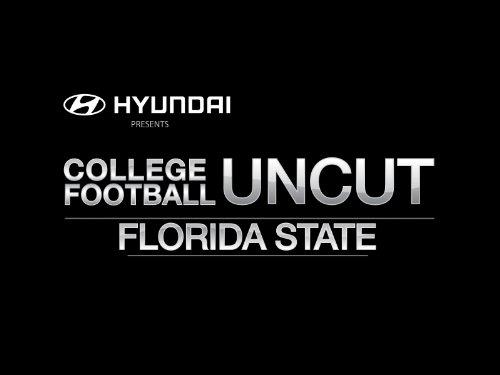 Florida State Football Uncut
