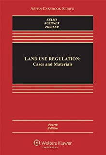 Land Use Regulation: Cases and Materials