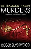 THE DIAMOND ROSARY MURDERS an enthralling crime mystery full of twists (Yorkshire Murder Mysteries Book 19) (English...