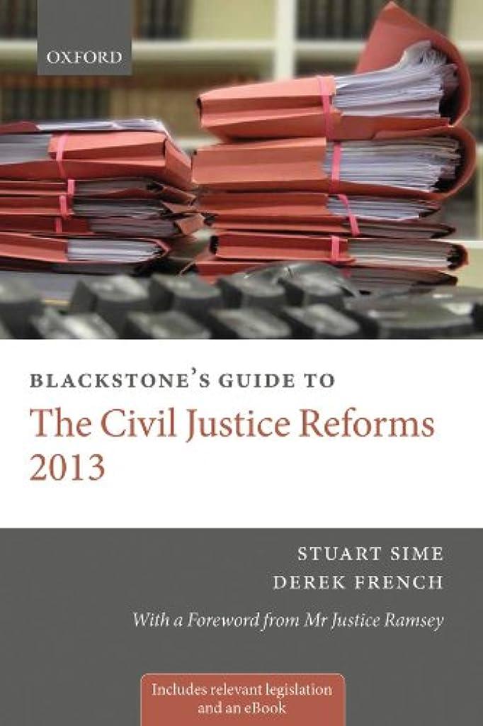 細断等クラックBlackstone's Guide to the Civil Justice Reforms 2013 (Blackstone's Guides) (English Edition)