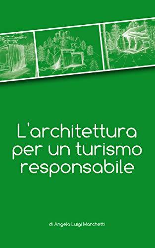 L'architettura per un turismo responsabile