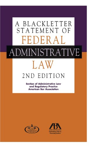 Compare Textbook Prices for A Blackletter Statement of Federal Administrative Law 2nd Edition ISBN 9781627223027 by American Bar Association