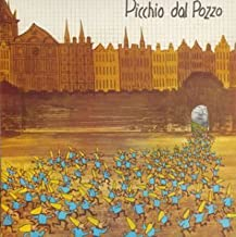 Picchio Dal Pozzo by Picchio Dal Pozzo (2003-04-22)
