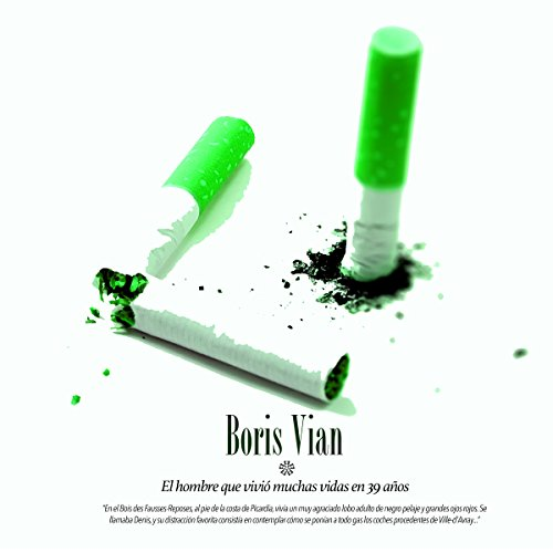 Boris Vian: El hombre que vivió muchas vidas en 39 años [Boris Vian : The man who lived many lives in 39 years] copertina