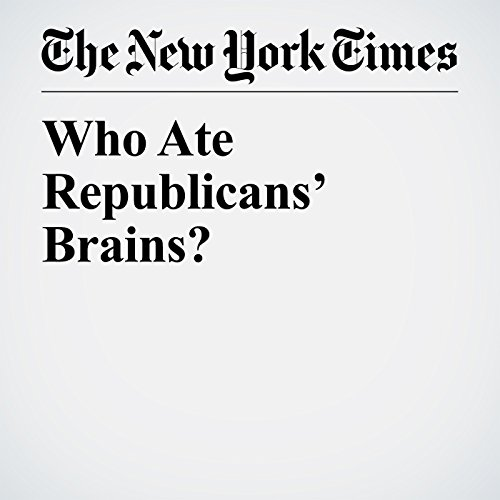 Who Ate Republicans' Brains? audiobook cover art