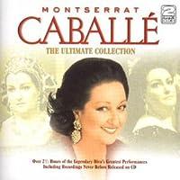 Ultimate Montserrat Caball by Montserrat Caballe